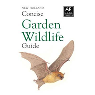 New Holland Concise Garden Wildlife Guide (BOK)