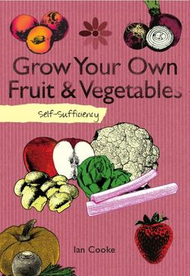 Self-sufficiency Grow Your Own (BOK)