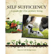 Self-sufficiency: A Guide for 21st-century Living (BOK)
