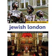 Jewish London: A Comprehensive Handbook for Visitors and Residents (BOK)