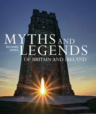 Myths and Legends of Britain and Ireland (BOK)