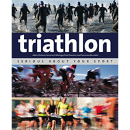 Triathlon: Serious About Your Sport (BOK)