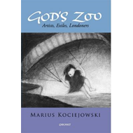 God's Zoo: Artists, Exiles, Londoners (BOK)