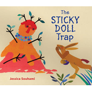 The Sticky Doll Trap: A Trickster Tale (BOK)