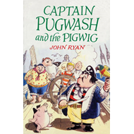 Captain Pugwash and the Pigwig (BOK)