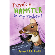 There's a Hamster in My Pocket (BOK)