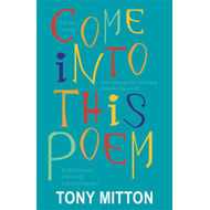 Come into This Poem (BOK)