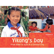 Yikang's Day: From Dawn to Dusk in a Chinese City (BOK)