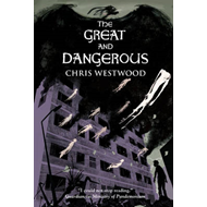 The Great and Dangerous (BOK)