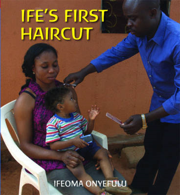 Ife's First Haircut (BOK)
