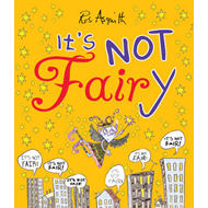 It's Not Fairy (BOK)