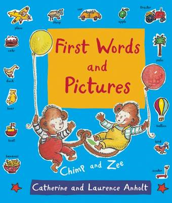 First Words and Pictures (BOK)