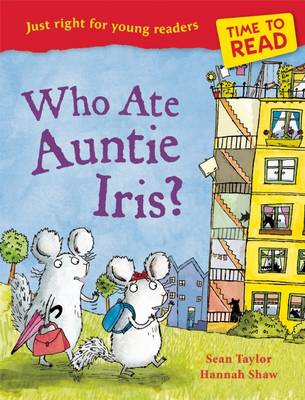 Time to Read: Who Ate Auntie Iris? (BOK)