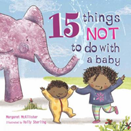 15 Things Not to Do with a Baby (BOK)
