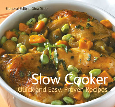 Slow Cooker: Quick & Easy, Proven Recipes (BOK)