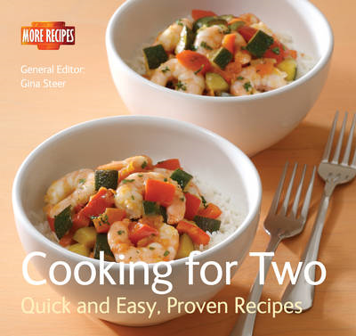Cooking for Two: Quick and Easy, Proven Recipes (BOK)