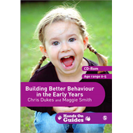 Building Better Behaviour in the Early Years (BOK)
