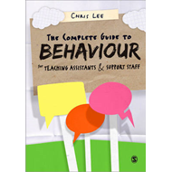 Complete Guide to Behaviour for Teaching Assistants and Supp (BOK)