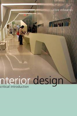 Interior Design: A Critical Introduction (BOK)