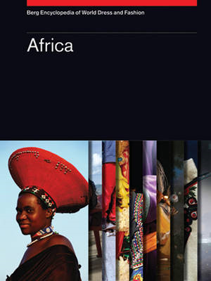 Berg Encyclopedia of World Dress and Fashion: Africa: Vol 1 (BOK)