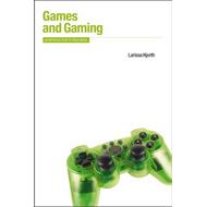 Games and Gaming: An Introduction to New Media (BOK)