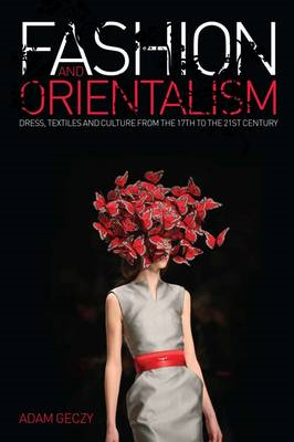 Fashion and Orientalism (BOK)