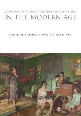 A Cultural History of Childhood and Family in the Modern Age (BOK)