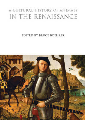 A Cultural History of Animals in the Renaissance (BOK)