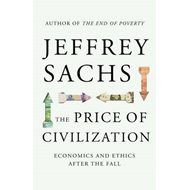 Price of Civilization: Economics and Ethics After the Fall (BOK)