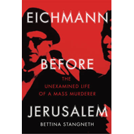 Eichmann Before Jerusalem (BOK)