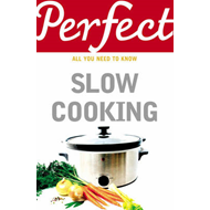 Perfect Slow Cooking (BOK)