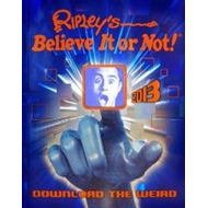 Ripley's Believe It or Not! 2013 (BOK)
