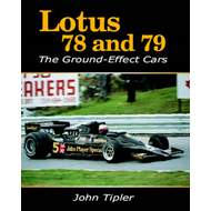 Lotus 78 and 79: The Ground Effect Cars (BOK)