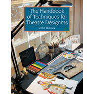 The Handbook of Techniques for Theatre Designers (BOK)