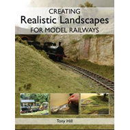 Creating Realistic Landscapes for Model Railways (BOK)