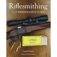 Riflesmithing: A Comprehensive Guide (BOK)