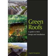 Green Roofs: A Guide to Their Design and Installation (BOK)