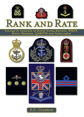 Insignia of Royal Naval Ratings, WRNS, Royal Marines, QARNNS and Auxiliaries Rank and Rate: v. II (BOK)