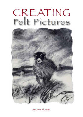 Creating Felt Pictures (BOK)