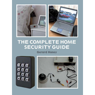 The Complete Home Security Guide (BOK)