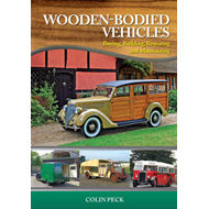 Wooden-Bodied Vehicles: Buying, Building, Restoring and Maintaining (BOK)