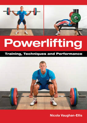 Powerlifting: Training, Techniques and Performance (BOK)