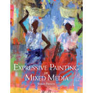 Expressive Painting in Mixed Media (BOK)