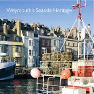 Weymouth's Seaside Heritage (BOK)