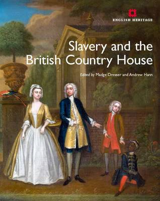 Slavery and the British Country House (BOK)