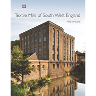 Textile Mills of South West England (BOK)