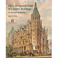 Early Structural Steel in London Buildings (BOK)