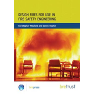 Design Fires for Use in Fire Safety Engineering: (FB 29) (BOK)