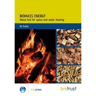 Biomass Energy: Wood Fuel for Space and Water Heating (BOK)