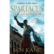 Spartacus: The Gladiator: (Spartacus 1) (BOK)
